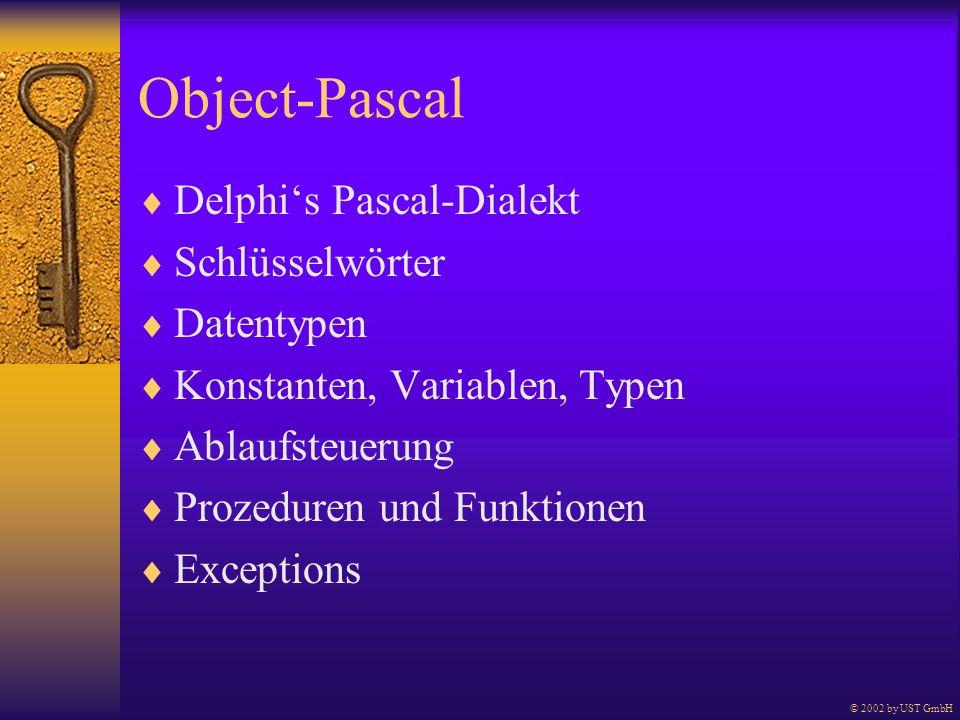 Object-Pascal Delphi's Pascal-Dialekt Schlüsselwörter Datentypen