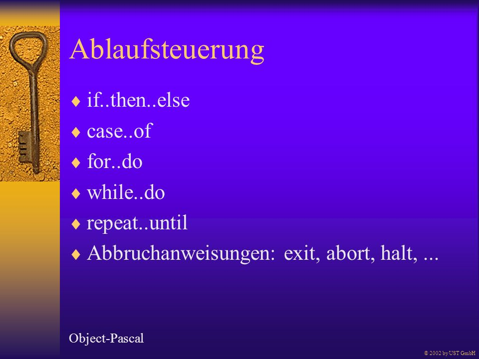 Ablaufsteuerung if..then..else case..of for..do while..do