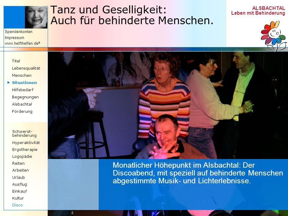 Tanz und Geselligkeit: Auch für behinderte Menschen.