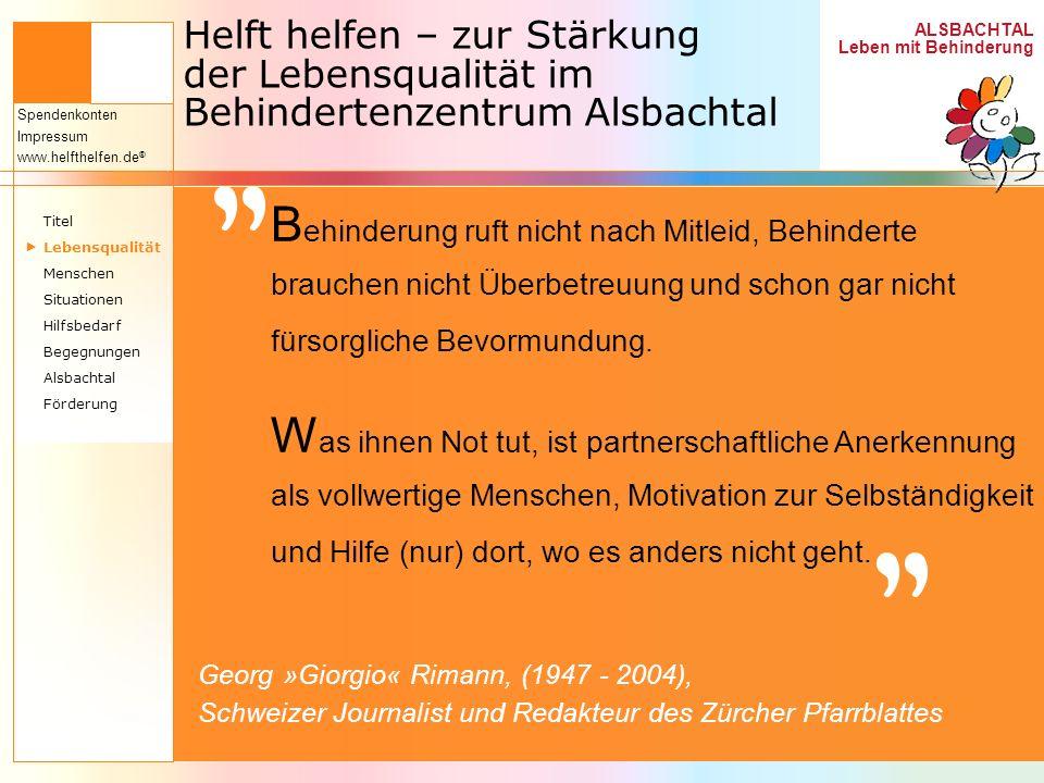 Helft helfen – zur Stärkung der Lebensqualität im Behindertenzentrum Alsbachtal