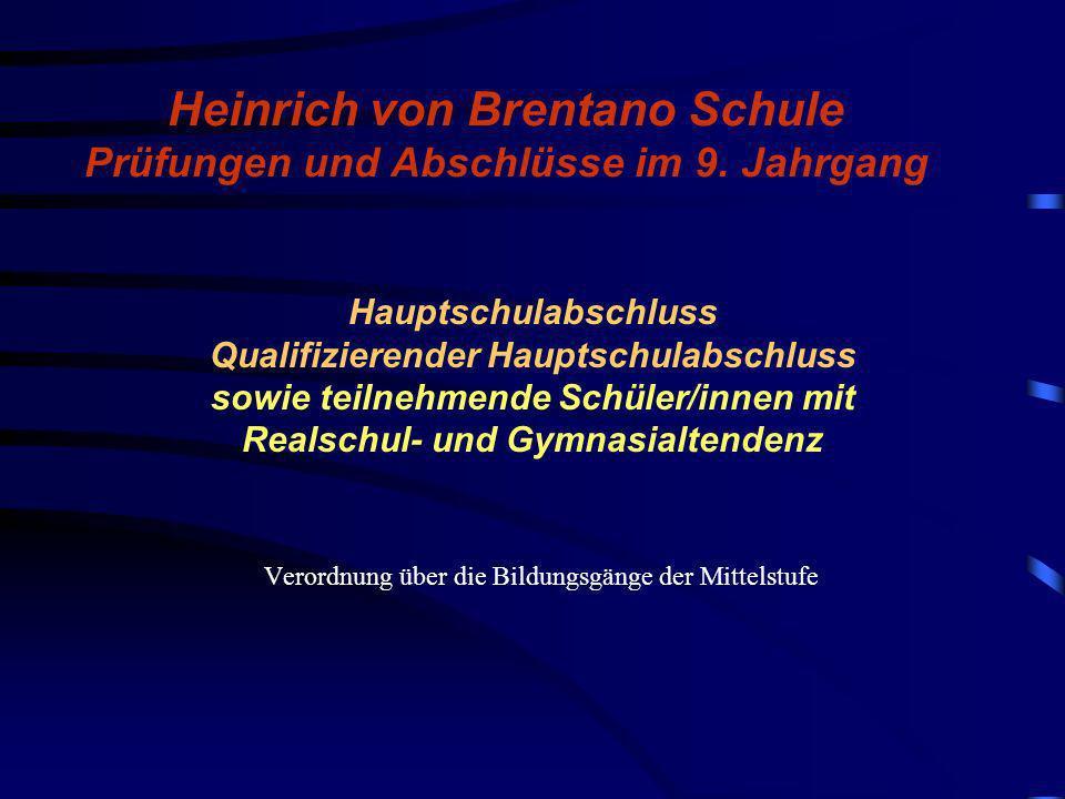 Heinrich von Brentano Schule Prüfungen und Abschlüsse im 9. Jahrgang