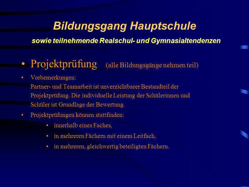 Projektprüfung (alle Bildungsgänge nehmen teil)