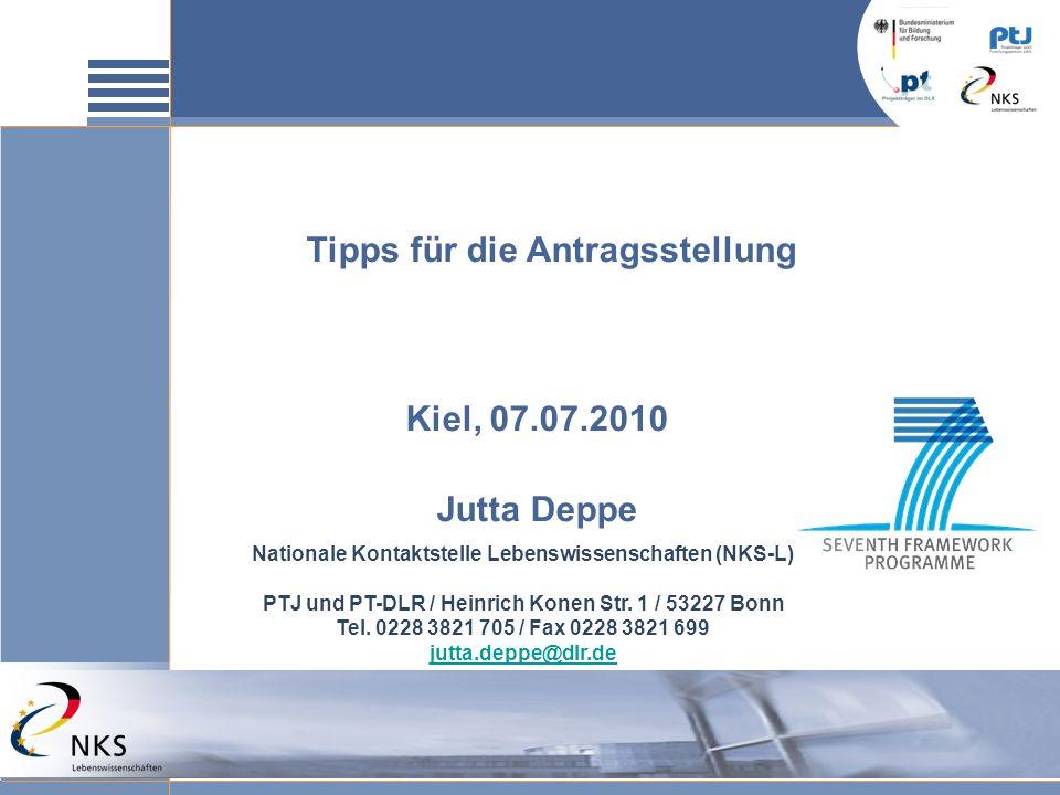 Tipps für die Antragsstellung Kiel, 07.07.2010 Jutta Deppe