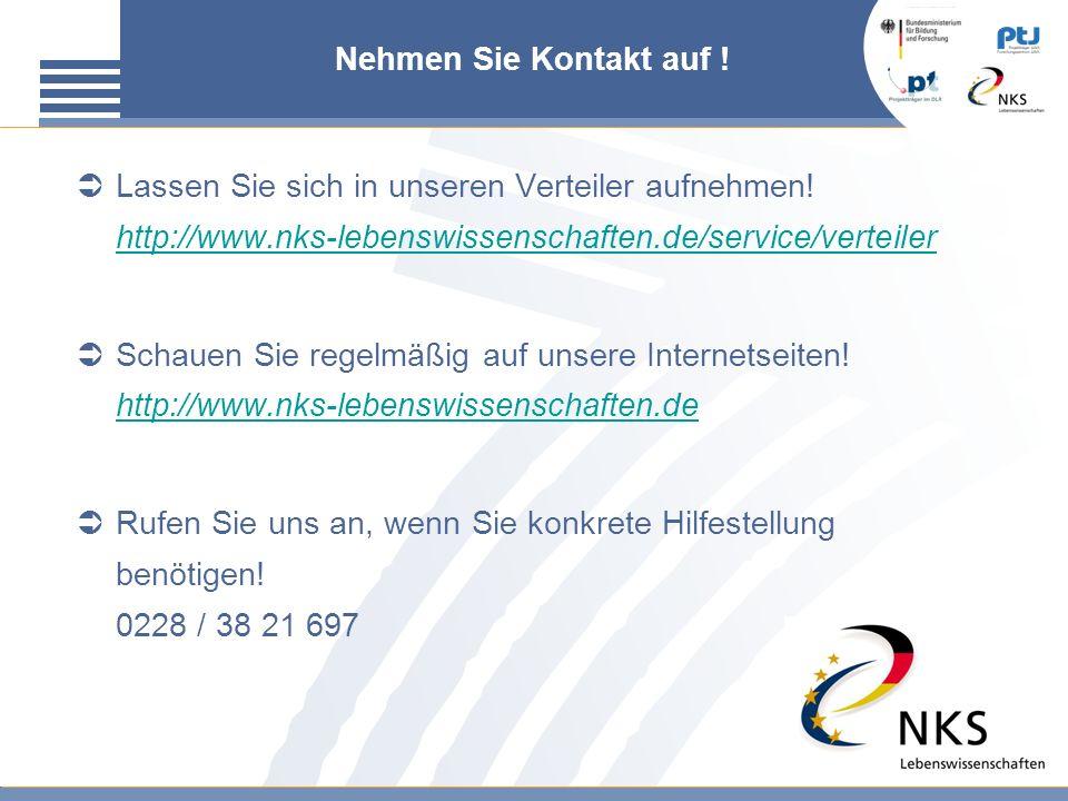 Nehmen Sie Kontakt auf ! Lassen Sie sich in unseren Verteiler aufnehmen! http://www.nks-lebenswissenschaften.de/service/verteiler.