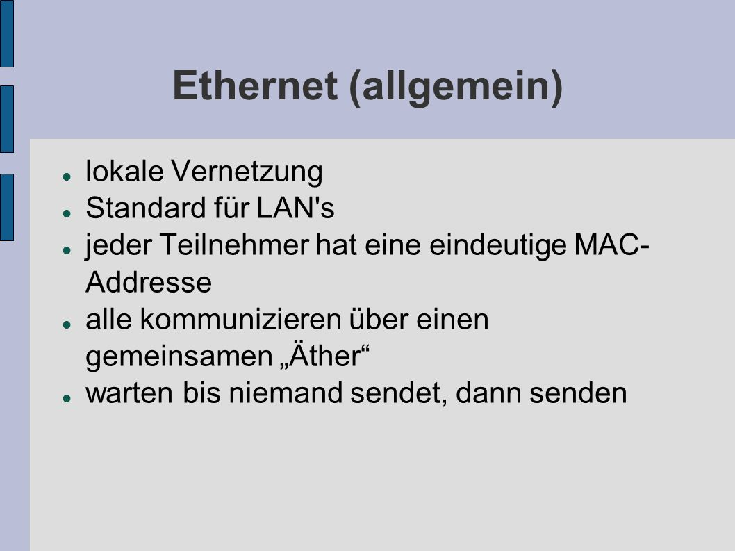Ethernet (allgemein) lokale Vernetzung Standard für LAN s