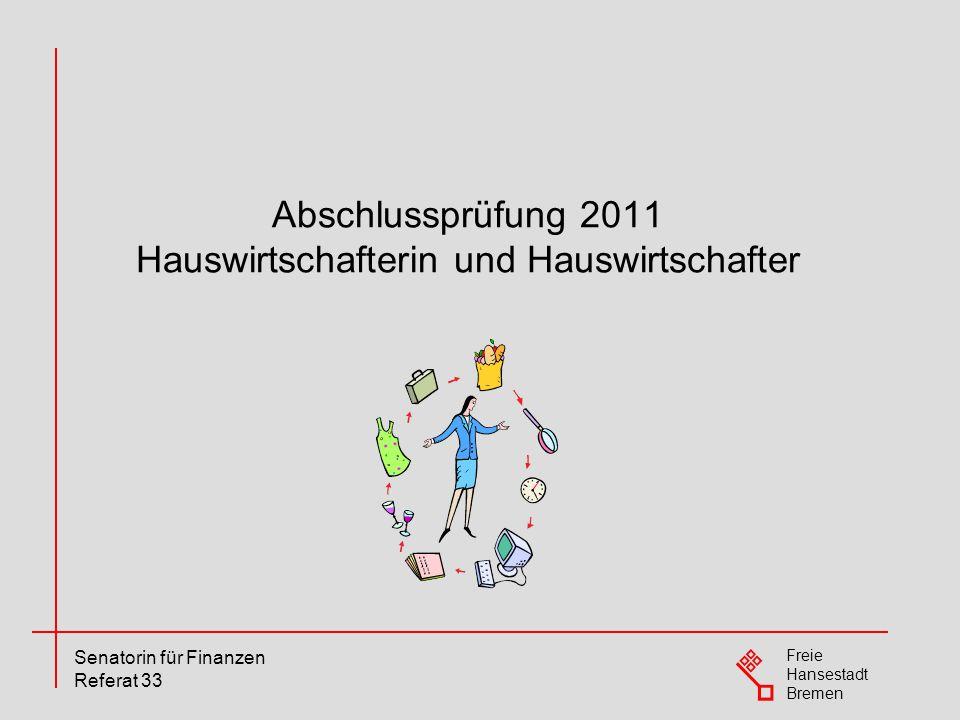 Abschlussprüfung 2011 Hauswirtschafterin und Hauswirtschafter