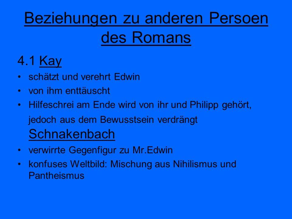 Beziehungen zu anderen Persoen des Romans