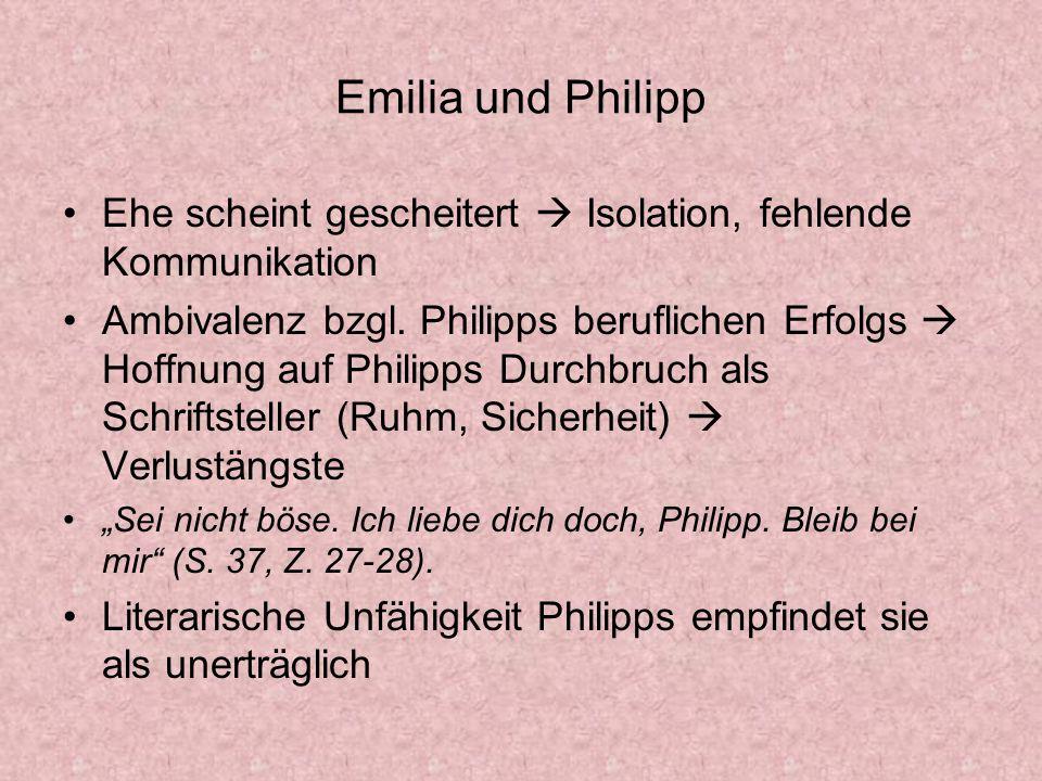 Emilia und Philipp Ehe scheint gescheitert  Isolation, fehlende Kommunikation.