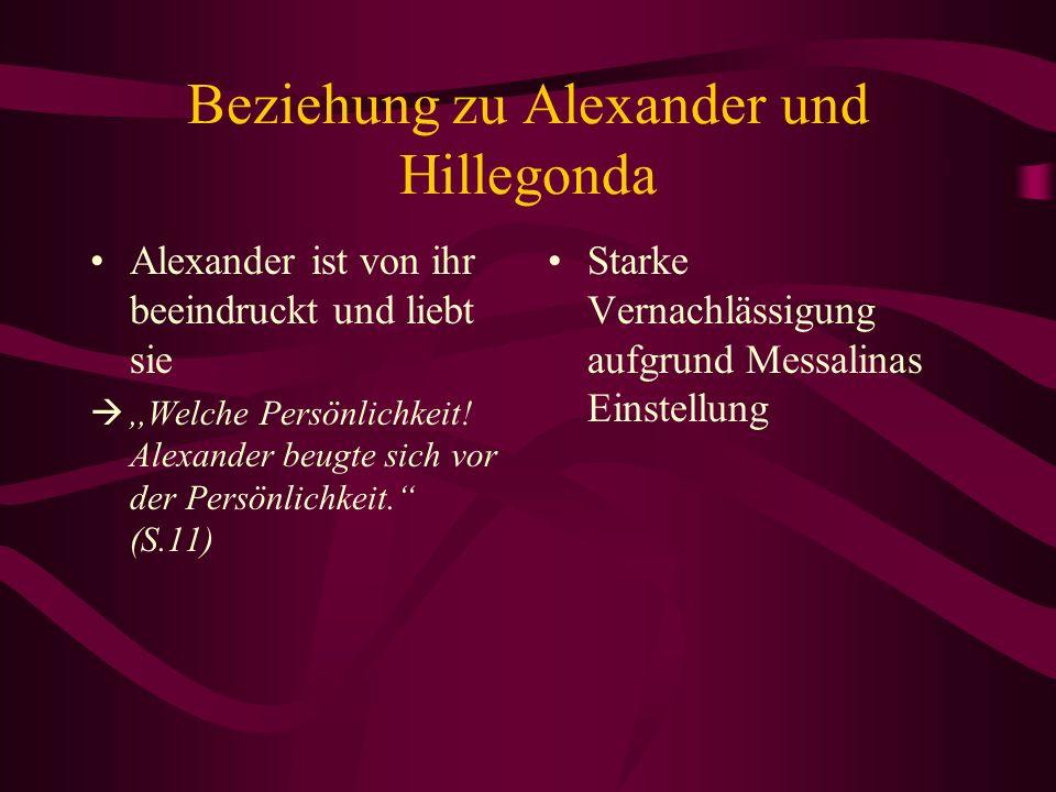 Beziehung zu Alexander und Hillegonda