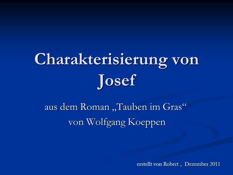 Charakterisierung von Josef