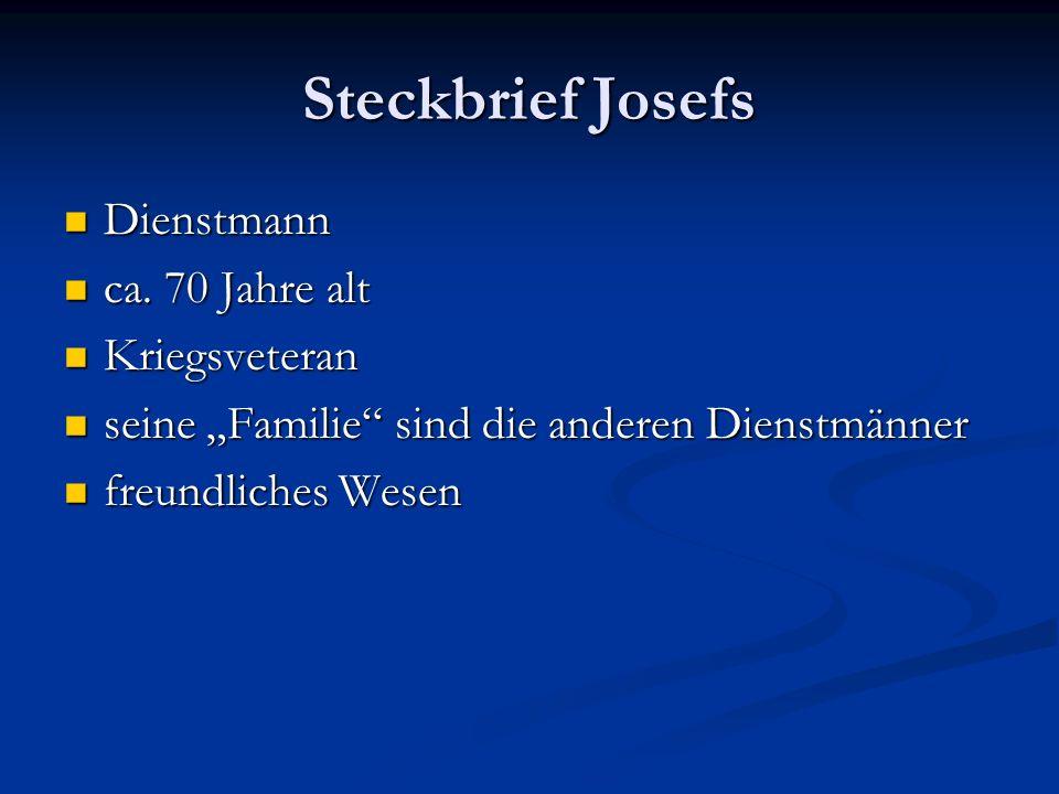 Steckbrief Josefs Dienstmann ca. 70 Jahre alt Kriegsveteran