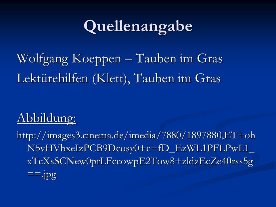 Quellenangabe Wolfgang Koeppen – Tauben im Gras