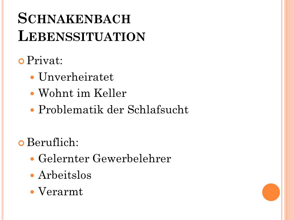 Schnakenbach Lebenssituation