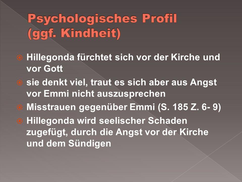 Psychologisches Profil (ggf. Kindheit)
