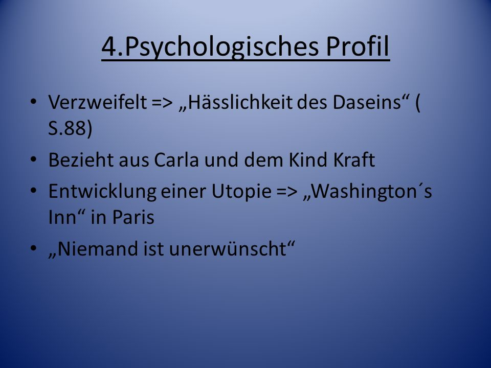 4.Psychologisches Profil