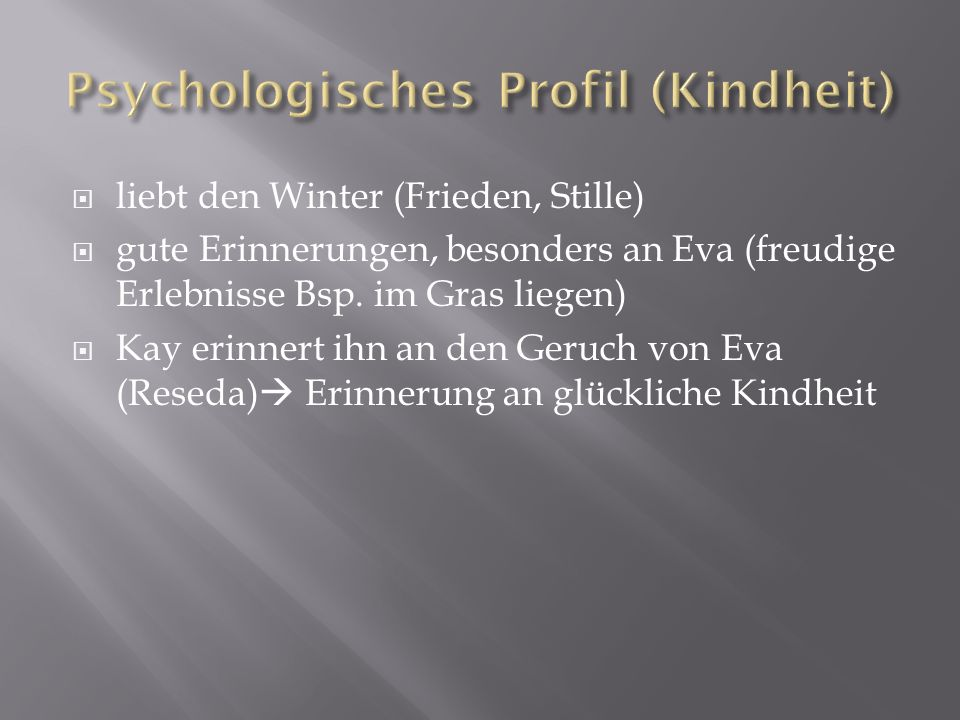 Psychologisches Profil (Kindheit)