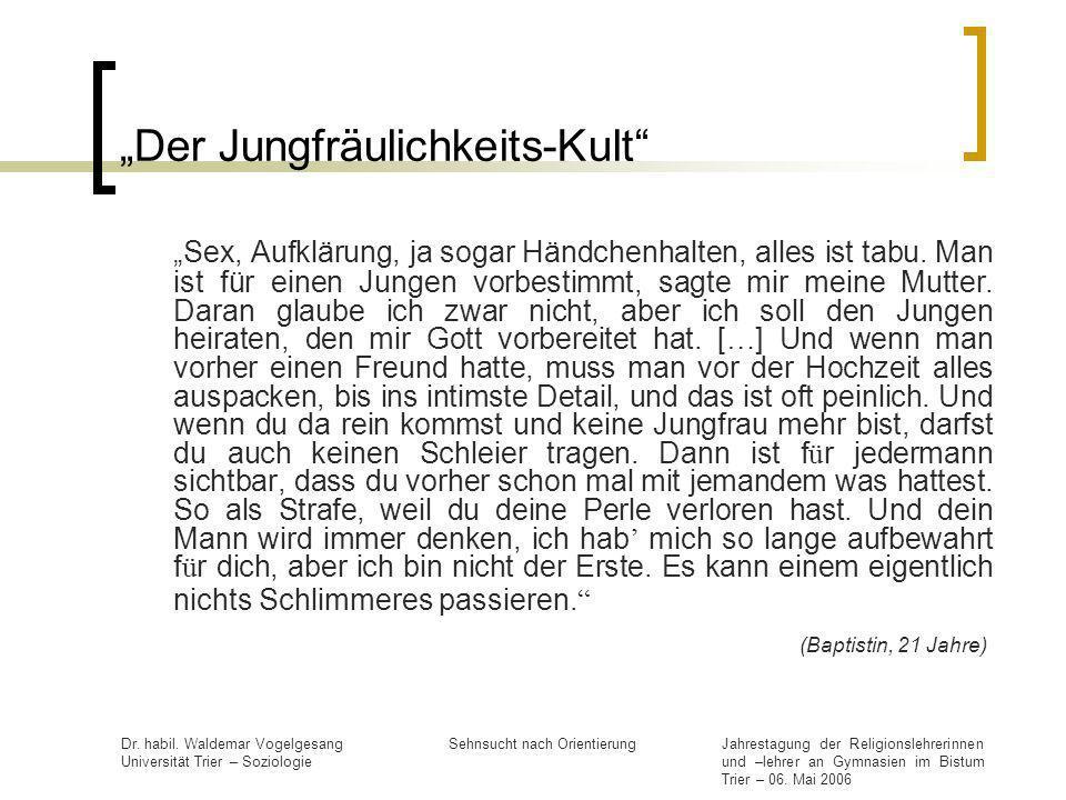 """""""Der Jungfräulichkeits-Kult"""