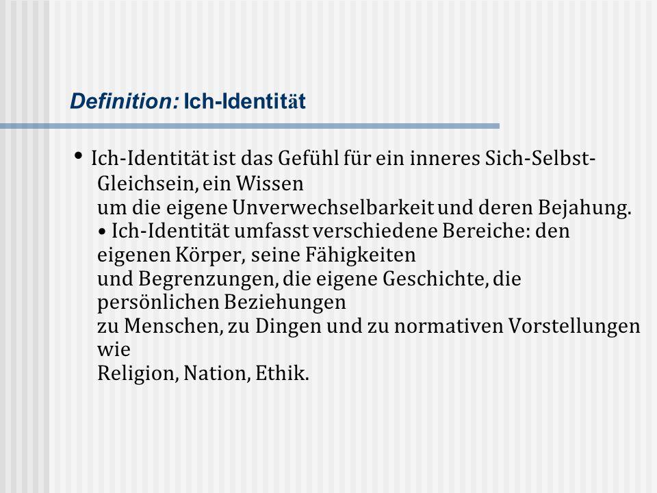 Definition: Ich-Identität