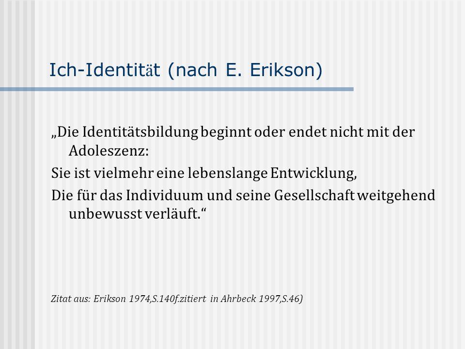 Ich-Identität (nach E. Erikson)