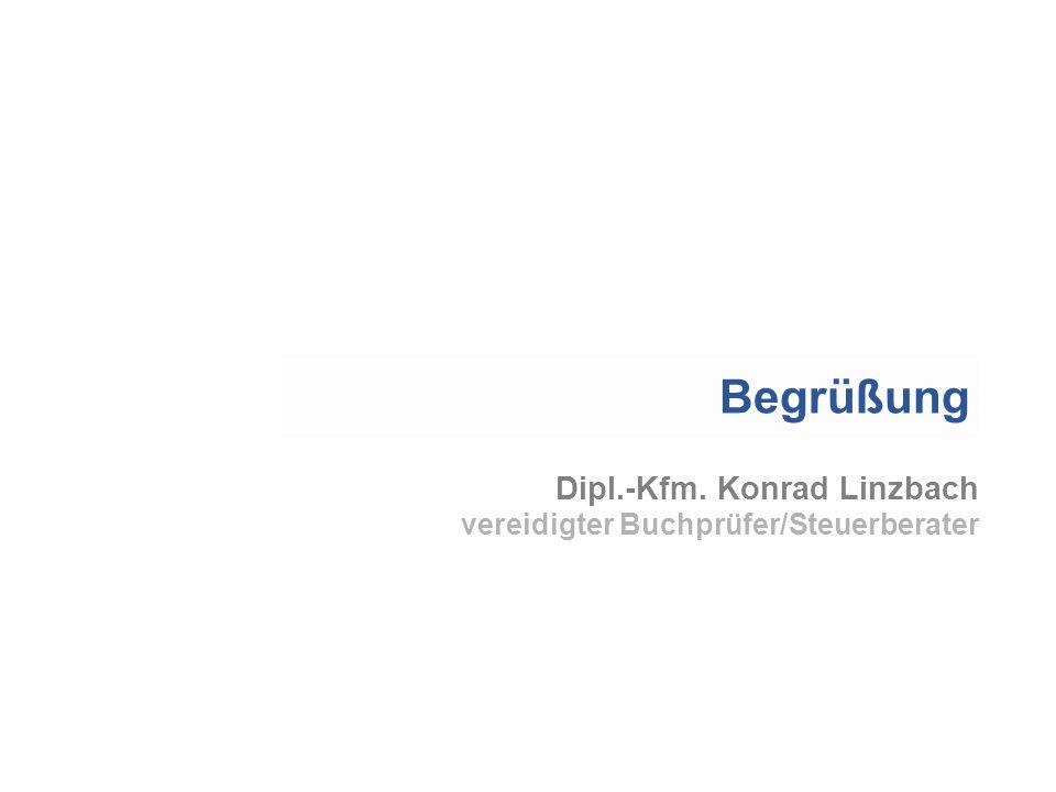 Begrüßung Dipl.-Kfm. Konrad Linzbach