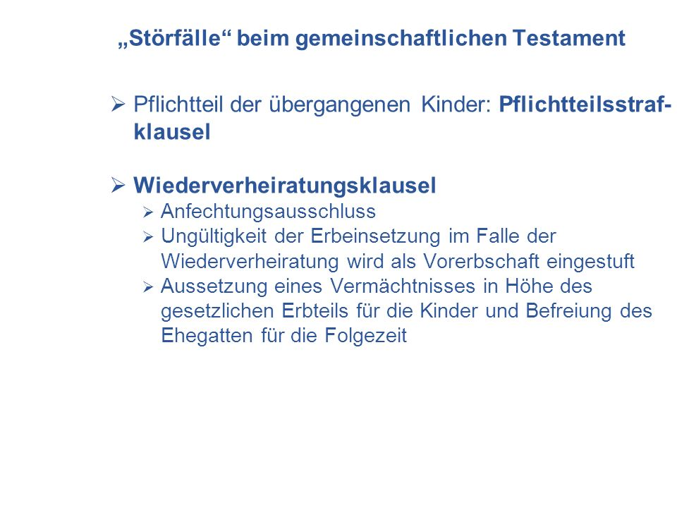 """""""Störfälle beim gemeinschaftlichen Testament"""