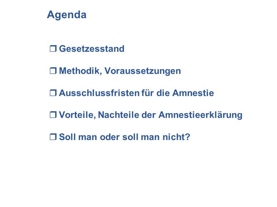Agenda Gesetzesstand Methodik, Voraussetzungen