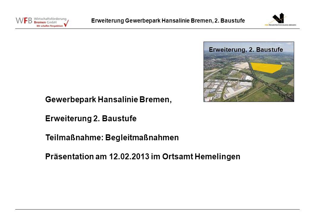 Gewerbepark Hansalinie Bremen, Erweiterung 2. Baustufe
