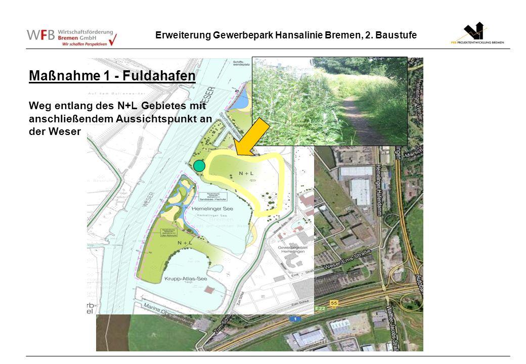 Maßnahme 1 - Fuldahafen Weg entlang des N+L Gebietes mit anschließendem Aussichtspunkt an der Weser.