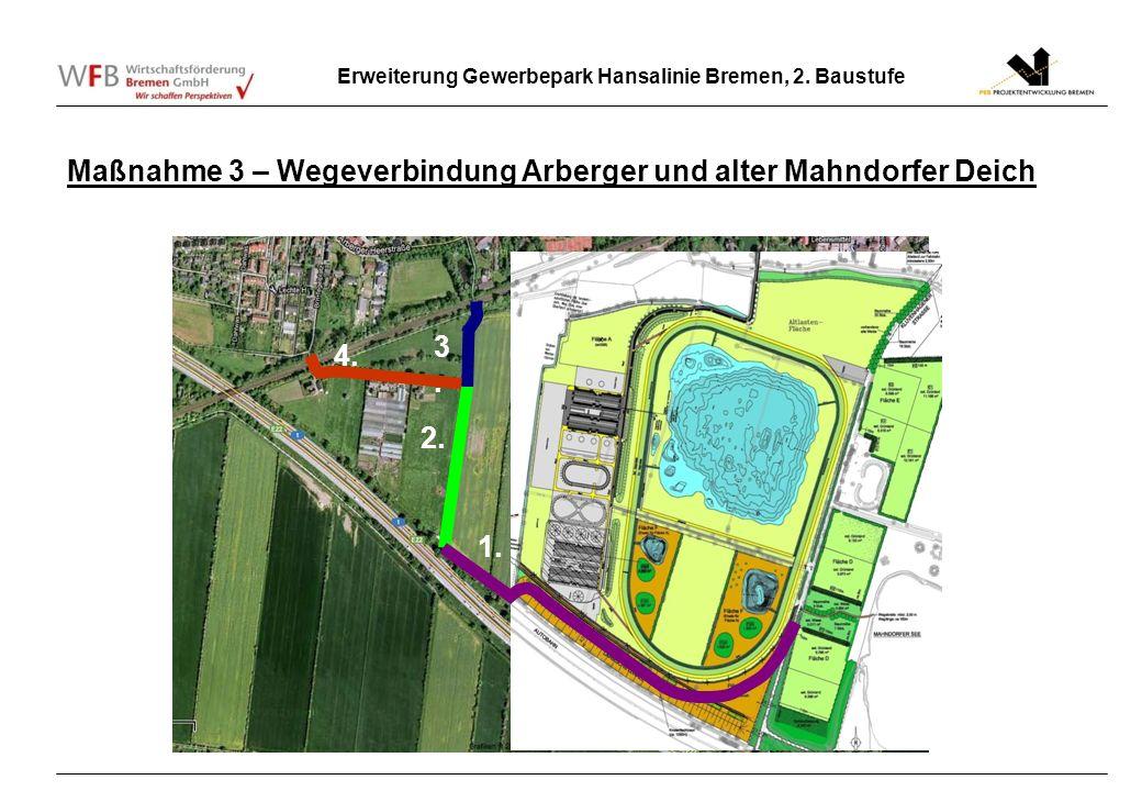 Maßnahme 3 – Wegeverbindung Arberger und alter Mahndorfer Deich
