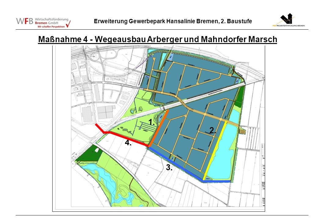 Maßnahme 4 - Wegeausbau Arberger und Mahndorfer Marsch