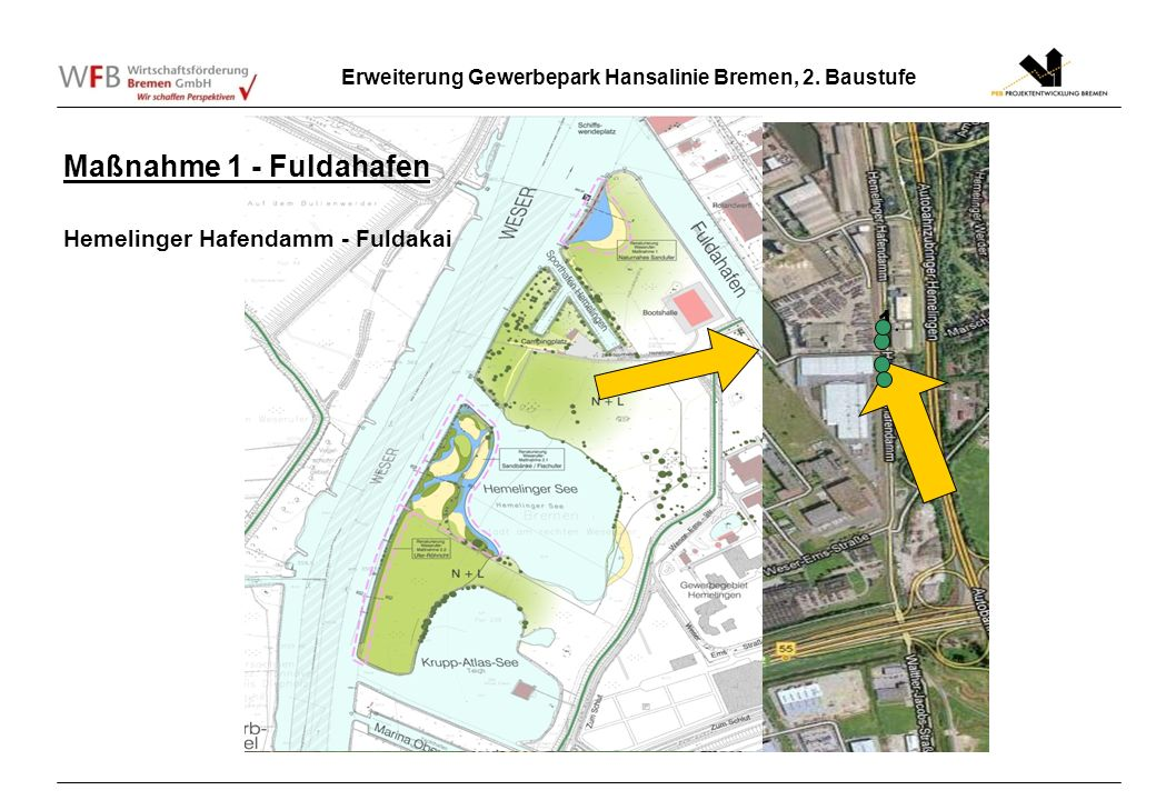 Maßnahme 1 - Fuldahafen Hemelinger Hafendamm - Fuldakai 1.