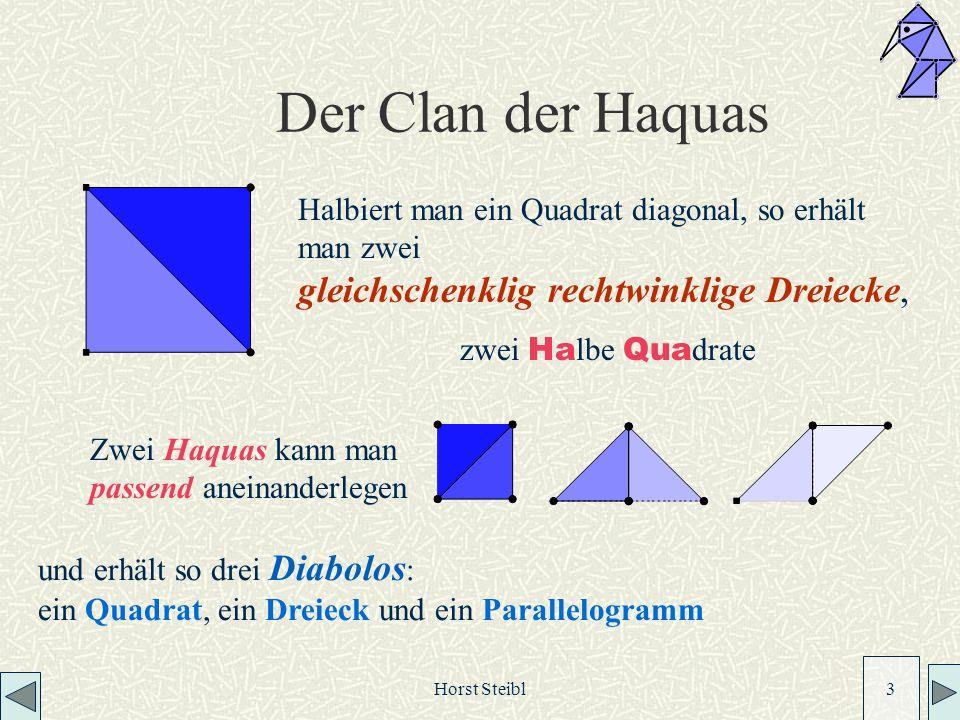 Der Clan der Haquas gleichschenklig rechtwinklige Dreiecke,