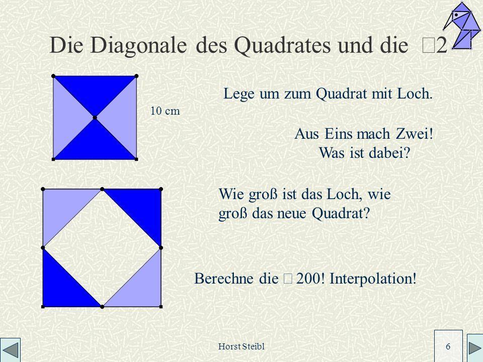 Die Diagonale des Quadrates und die Ö2