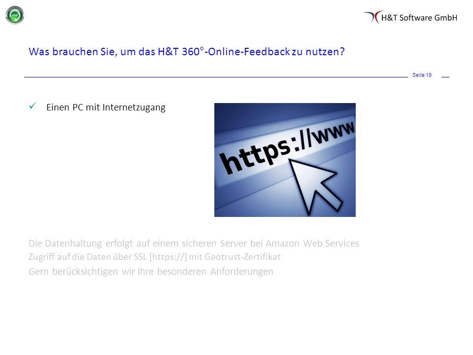 Was brauchen Sie, um das H&T 360°-Online-Feedback zu nutzen