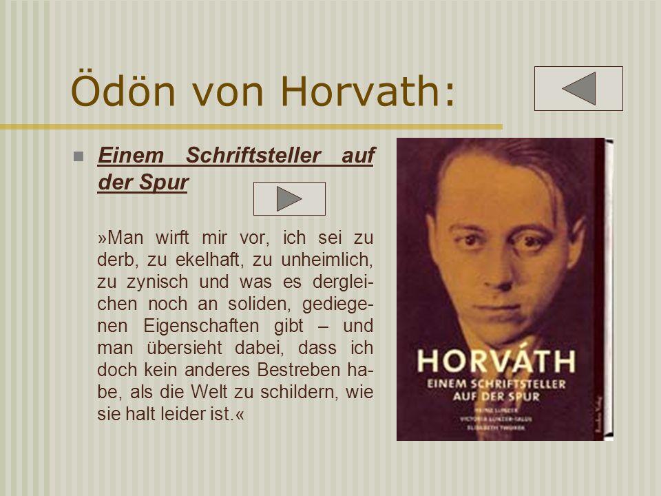 Ödön von Horvath: Einem Schriftsteller auf der Spur
