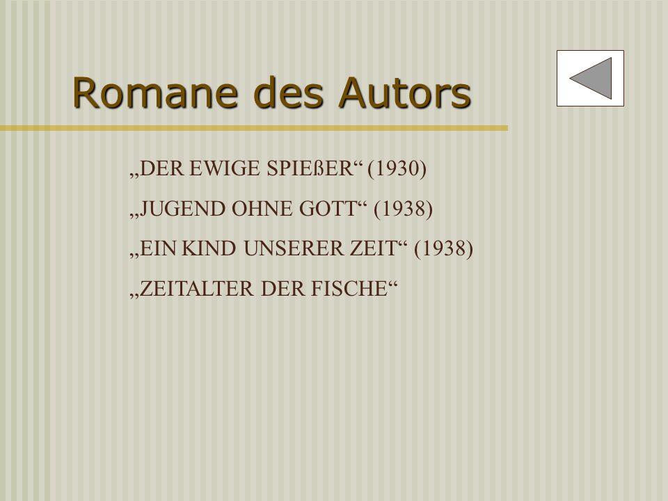 """Romane des Autors """"DER EWIGE SPIEßER (1930) """"JUGEND OHNE GOTT (1938)"""