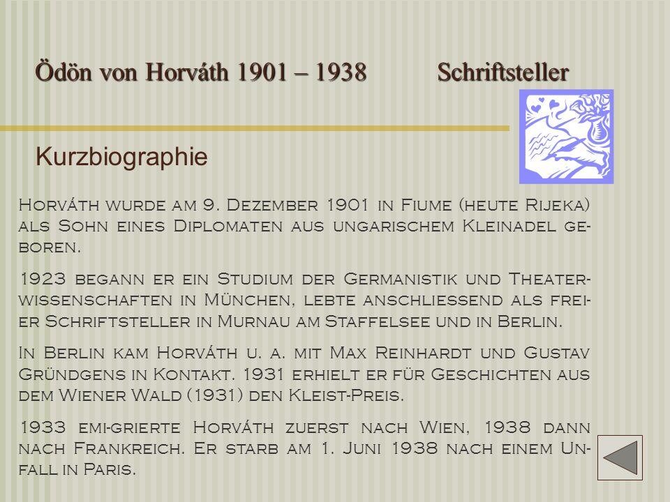 Ödön von Horváth 1901 – 1938 Schriftsteller