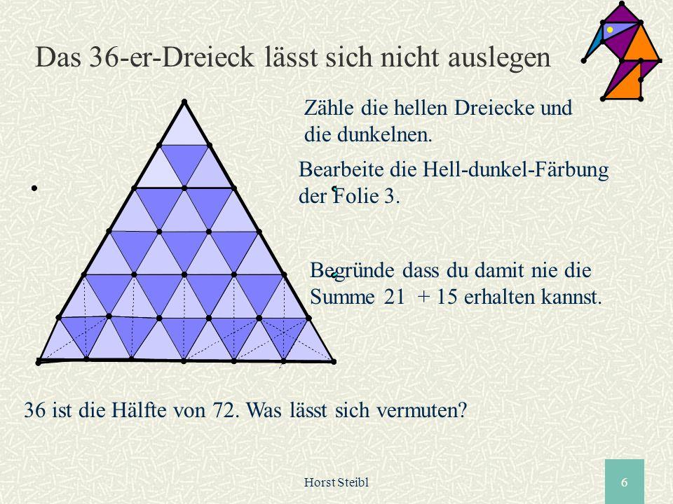 Das 36-er-Dreieck lässt sich nicht auslegen