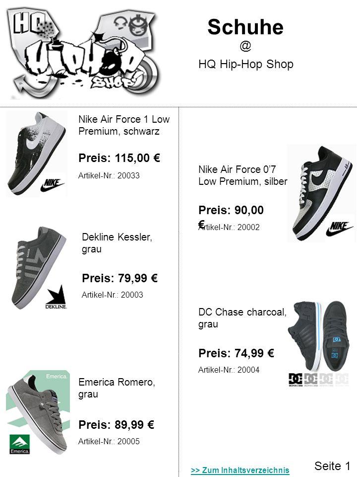 Schuhe @ HQ Hip-Hop Shop Preis: 115,00 € Preis: 90,00 € Preis: 79,99 €