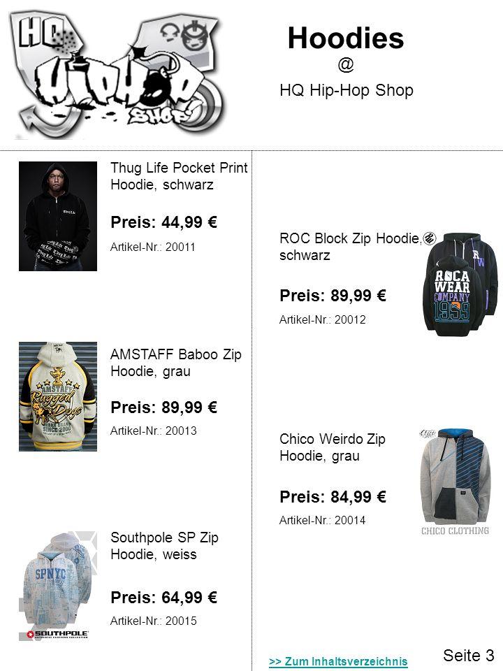 Hoodies @ HQ Hip-Hop Shop Preis: 44,99 € Preis: 89,99 € Preis: 89,99 €