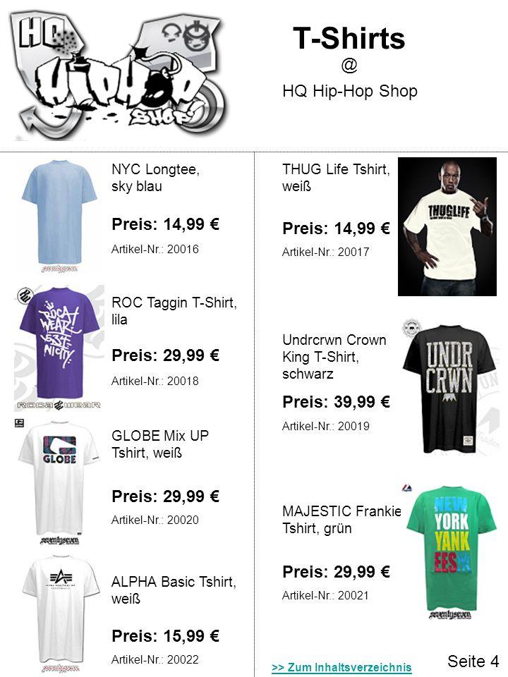 T-Shirts @ HQ Hip-Hop Shop Preis: 14,99 € Preis: 14,99 €
