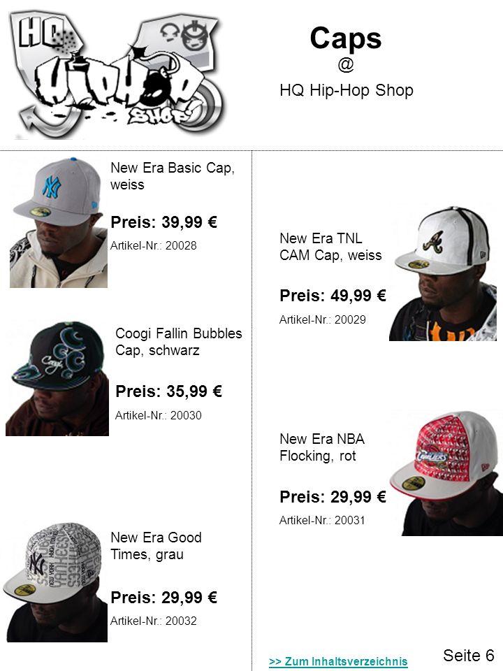 Caps @ HQ Hip-Hop Shop Preis: 39,99 € Preis: 49,99 € Preis: 35,99 €