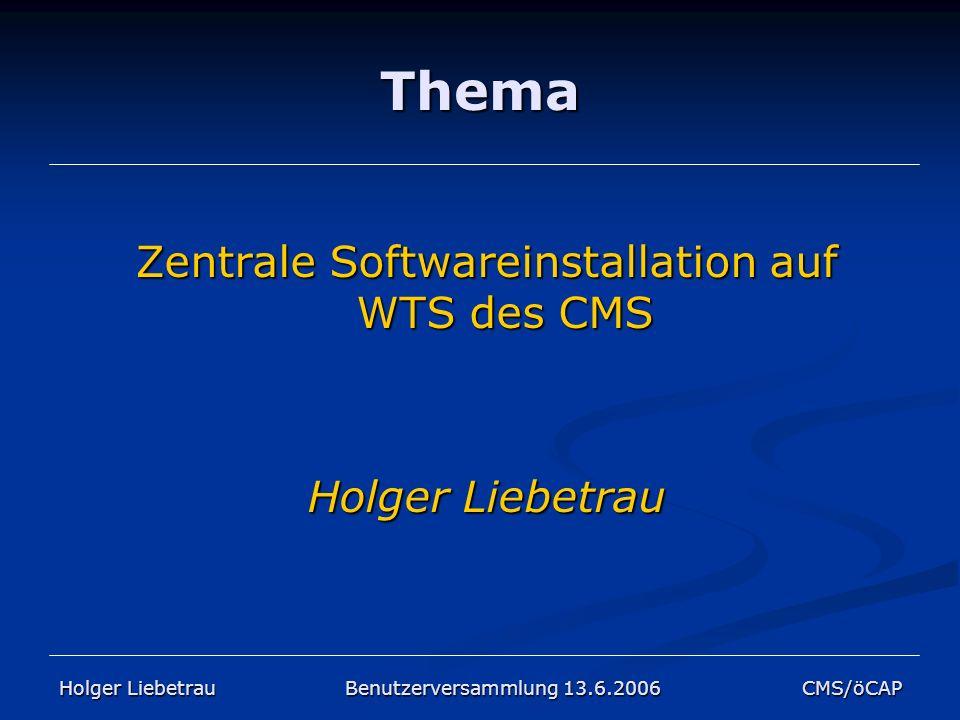 Zentrale Softwareinstallation auf WTS des CMS