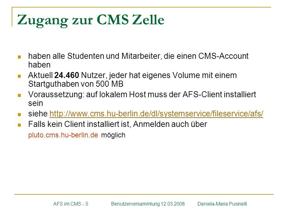 Zugang zur CMS Zelle haben alle Studenten und Mitarbeiter, die einen CMS-Account haben.