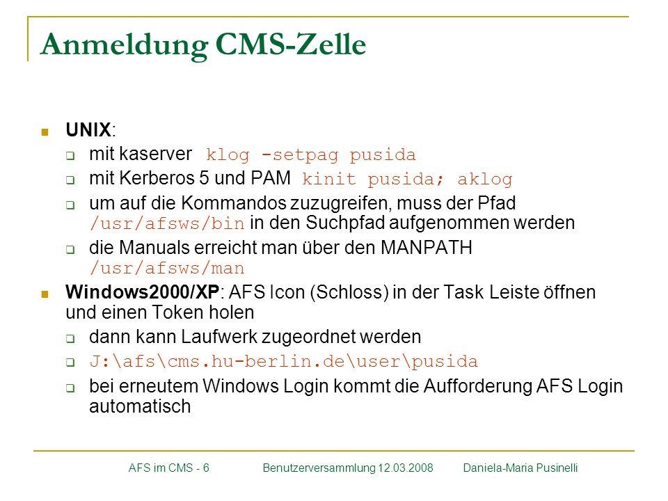 Anmeldung CMS-Zelle UNIX: mit kaserver klog -setpag pusida