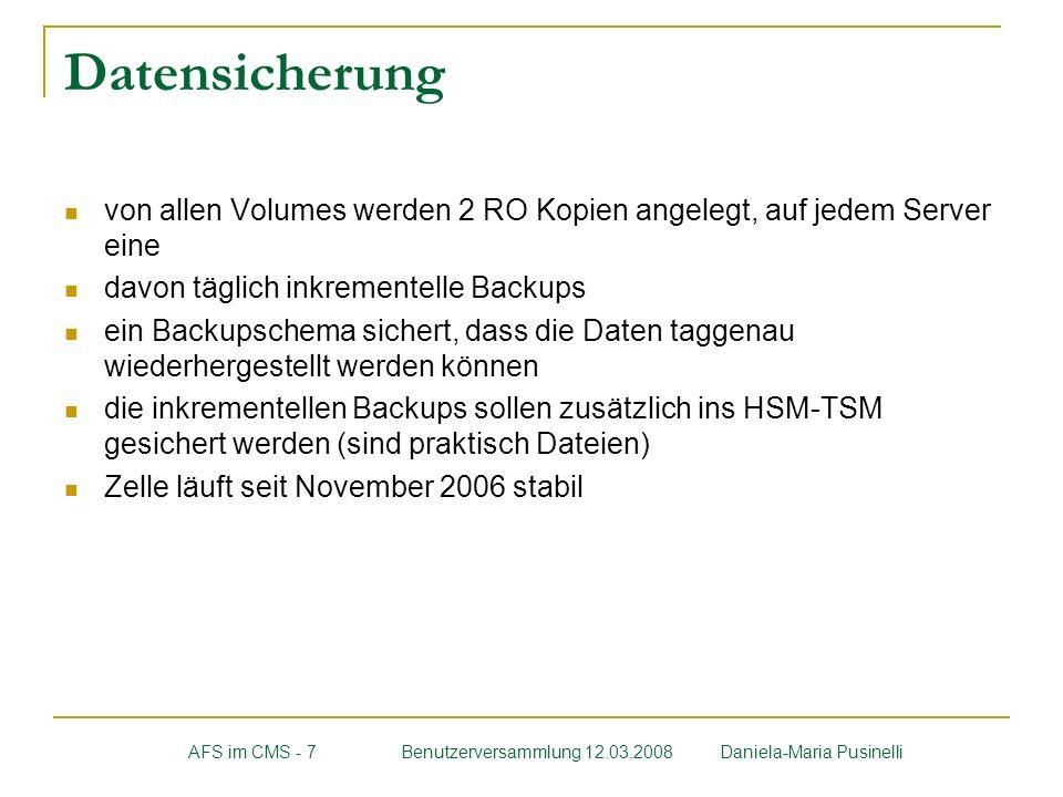 Datensicherung von allen Volumes werden 2 RO Kopien angelegt, auf jedem Server eine. davon täglich inkrementelle Backups.