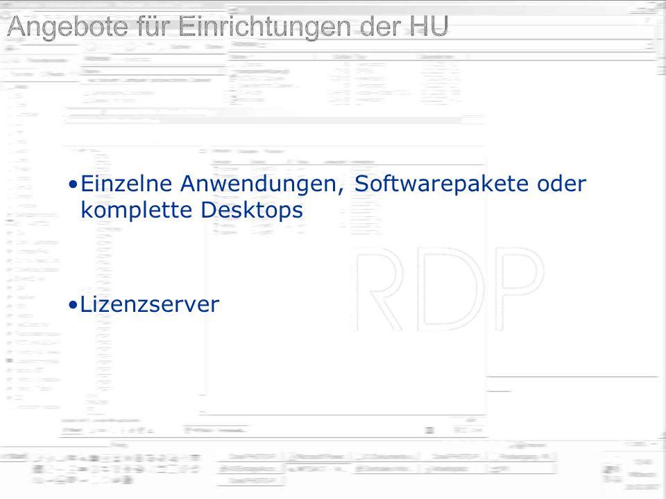 Einzelne Anwendungen, Softwarepakete oder komplette Desktops