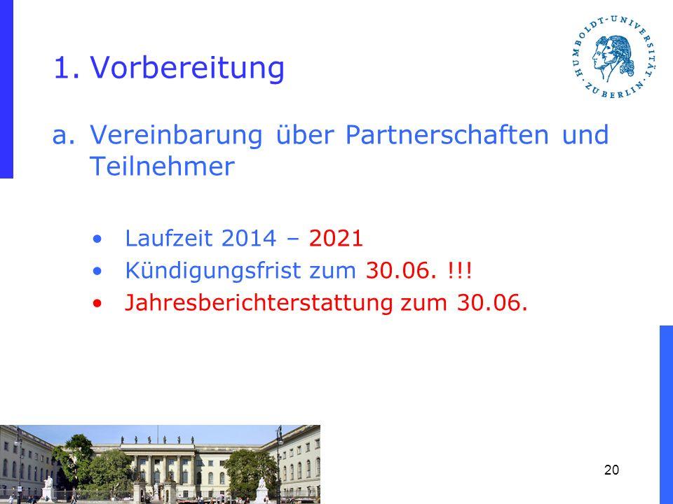 Vorbereitung Vereinbarung über Partnerschaften und Teilnehmer