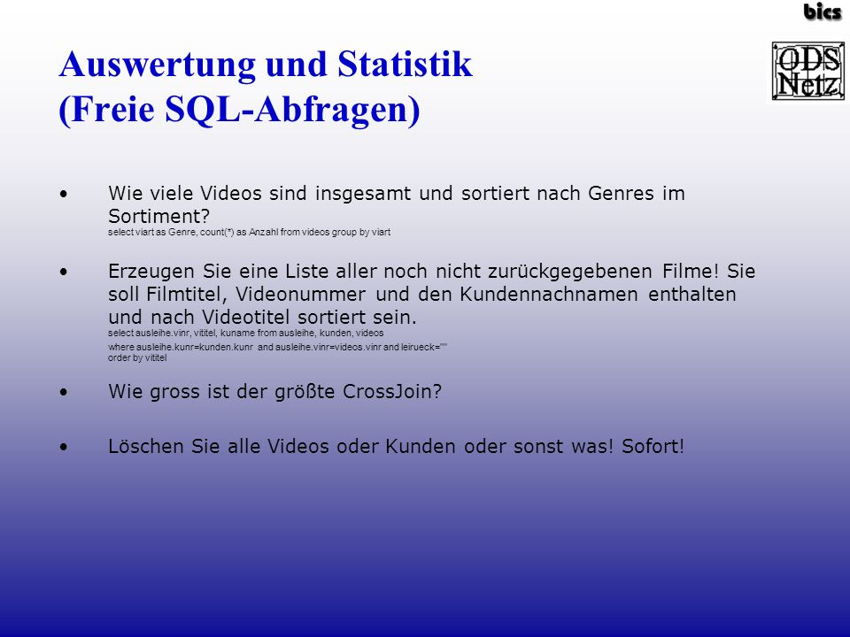 Auswertung und Statistik (Freie SQL-Abfragen)