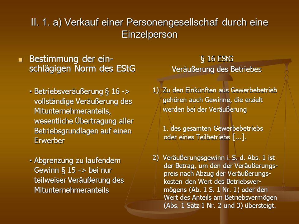 II. 1. a) Verkauf einer Personengesellschaf durch eine Einzelperson